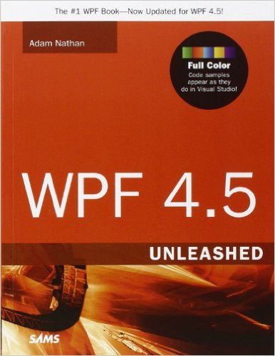 WPF 4.5 Unleashed's image